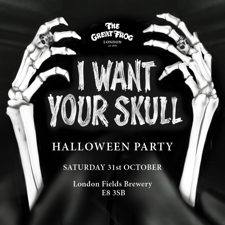 I WANT YOUR SKULL HALLOWEEN PARTY